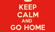 Keep Calm and Go Home to Africa