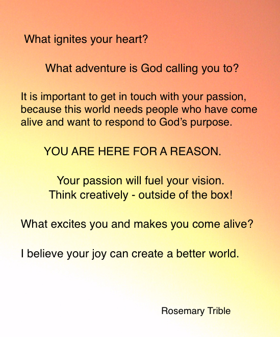 What ignites your heart? - Trible