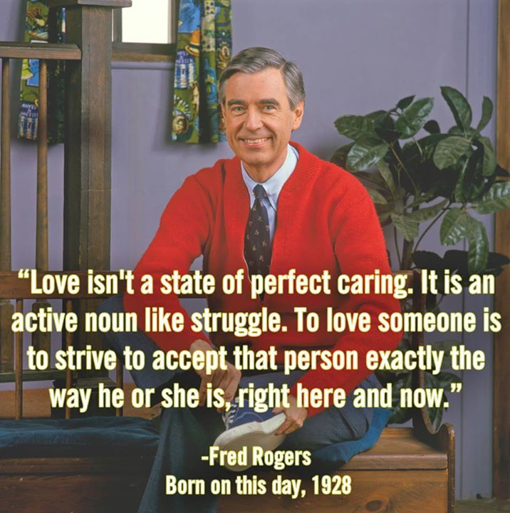 Love as defined by Mister Rogers